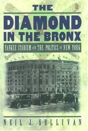 Cover of: The Diamond in the Bronx | Neil J. Sullivan