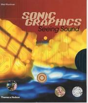 Cover of: Sonic Graphics/seeing Sound