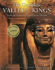 Cover of: The Complete Valley of the Kings | Nicholas Reeves, Richard H. Wilkinson