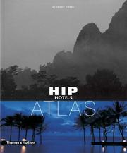 Cover of: Hip Hotels Atlas (Hip Hotels) | Herbert Ypma