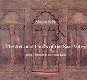 The arts and crafts of the Swat Valley by Johannes Kalter