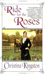 Cover of: Ride for the roses by Christina Kingston
