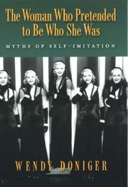 Cover of: woman who pretended to be who she was | Wendy Doniger