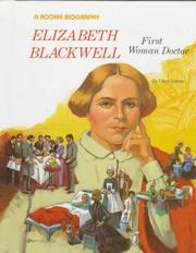 Cover of: Elizabeth Blackwell, first woman doctor | Carol Greene