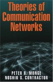 Cover of: Theories of Communication Networks | Peter R. Monge