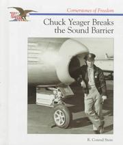 Cover of: Chuck Yeager breaks the sound barrier