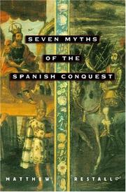 Cover of: Seven Myths of the Spanish Conquest