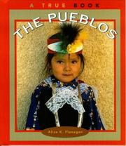 Cover of: The Pueblos | Alice K. Flanagan