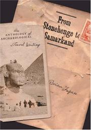 Cover of: From Stonehenge to Samarkand: an anthology of archaeological travel writing