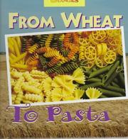Cover of: From Wheat to Pasta