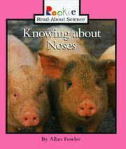 Cover of: Knowing about noses | Allan Fowler