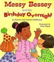 Cover of: Messy Bessey and the birthday overnight