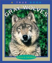 Cover of: Gray Wolves | Patricia A. Fink Martin