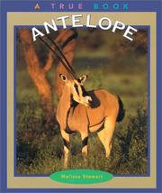 Cover of: Antelope (True Books: Animals) |