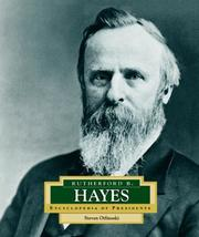 Cover of: Rutherford B. Hayes: America's 19th President