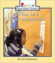 Cover of: What Is a Thermometer? (Rookie Read-About Science) |