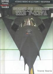 Cover of: Stealth Jet Fighter :: The F-117A (High Interest Books: High-Tech Military Weapons) |