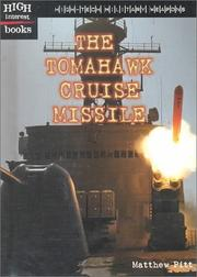 Cover of: The Tomahawk Cruise Missile (High Interest Books: High-Tech Military Weapons) |