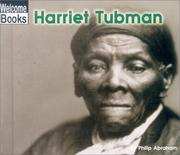 Cover of: Harriet Tubman | Philip Abraham