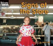 Cover of: Signs at the Store (Welcome Books: Signs in My World) | Mary Hill