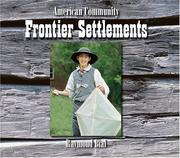Cover of: Frontier settlements | Raymond Bial