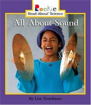Cover of: All About Sound (Rookie Read-About Science) | Lisa Trumbauer