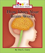 Cover of: How Does Your Brain Work? (Rookie Read-About Health) |