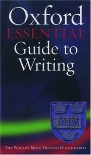 Cover of: The Oxford essential guide to writing | Kane, Thomas S.
