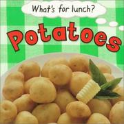 Cover of: Potatoes (What's for Lunch?)