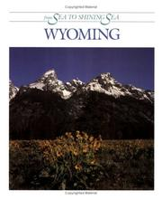 Cover of: Wyoming (From Sea to Shining Sea)