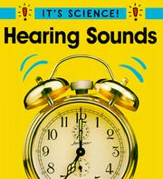 Cover of: Hearing Sounds (It's Science!)