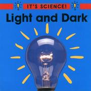 Cover of: Light and Dark (It's Science!)