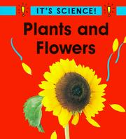 Cover of: Plants and Flowers (It's Science!)