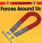 Cover of: Forces Around Us (It's Science!)