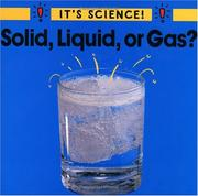 Cover of: Solid, Liquid or Gas? (It's Science!)