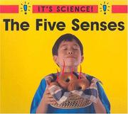 Cover of: The Five Senses (It's Science!)