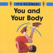Cover of: You and Your Body (It's Science!)