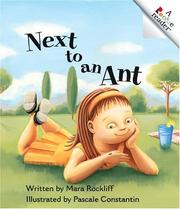 Cover of: Next To An Ant (Rookie Readers. Level a) | Mara Rockliff