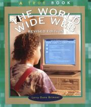 Cover of: The World Wide Web (True Books: Computers)