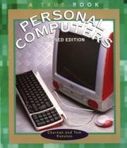 Cover of: Personal Computers (True Books: Computers) | Charnan Kazunas