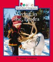 Cover of: Living in the Tundra (Rookie Read-About Geography) | Donna Loughran