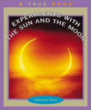 Cover of: Experiments With the Sun and the Moon (True Books) | Salvatore Tocci