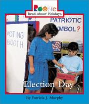 Cover of: Election Day (Rookie Read-About Holidays) | Patricia J. Murphy
