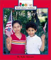 Cover of: Flag Day (Rookie Read-About Holidays) | Kelly Bennett