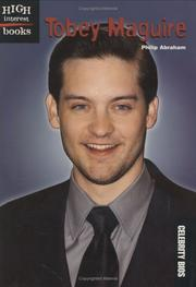 Cover of: Tobey Maguire | Philip Abraham