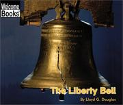 Cover of: The Liberty Bell | Lloyd G. Douglas