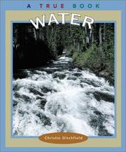 Cover of: Water (True Books: Natural Resources) | Christin Ditchfield