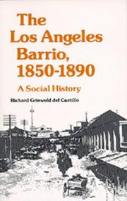 Cover of: The Los Angeles Barrio, 1850-1890 | Richard Griswold del Castillo