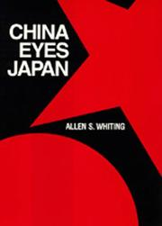 Cover of: China eyes Japan | Allen Suess Whiting
