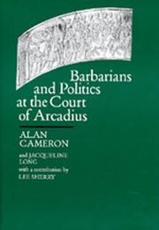 Cover of: Barbarians and politics at the Court of Arcadius